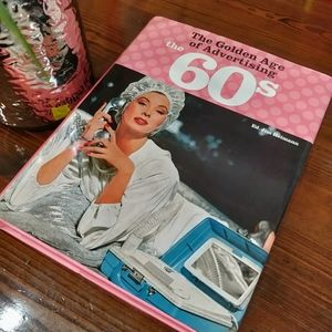 The Golden Age of Advertising the 60s Book